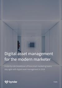 Digital Asset Management for the Modern Marketer