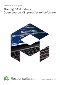 The Big DAM Debate: Open Source VS. Proprietary Software