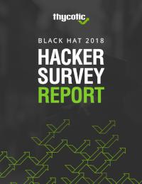 Black Hat 2018 Hacker Survey Report