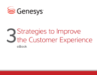 3 Strategies to Improve the Customer Experience