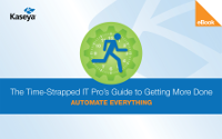 The Time-Strapped IT Pro's Guide to Getting More Done: Automate Everything
