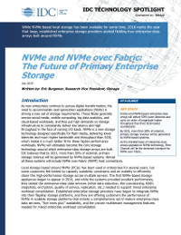 NVMe and NVME over Fabrics - The Future of Primary Enterprise Storage