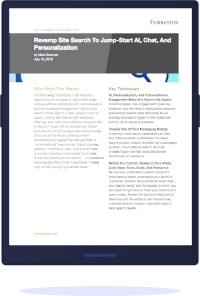 [Forrester Report] Revamp Site Search To Jump-Start AI, Chat, And Personalization