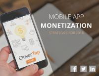 Mobile App Monetization: Strategies for 2018