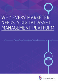Why Every Marketer Needs A Digital Asset Management (DAM) Platform