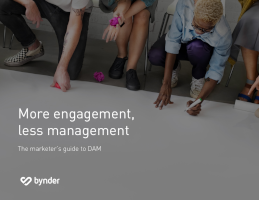 More Engagement, Less Management: The Marketer's Guide to DAM