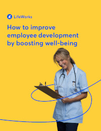 How to Improve Employee Development by Boosting Well-being