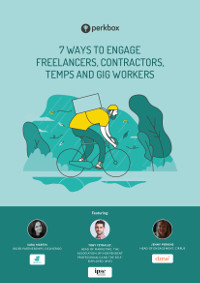 7 Ways to Engage Freelancers, Contractors, Temps & Gig Workers