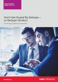 Don't Get Duped By Dedupe - or Dedupe Vendors