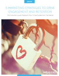 The Customer Loyalty Playbook: 5 Marketing Strategies to Drive Engagement and Retention