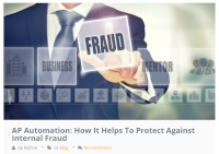 AP Automation: How It Helps To Protect Against Internal Fraud