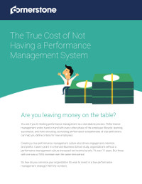 The True Cost of Not Having a Performance Management Strategy