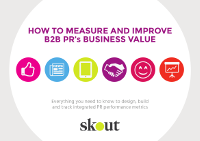 How to Measure and Improve B2B PR's Business Value
