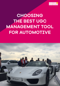 Choosing the Best UGC Management Tool for Automotive