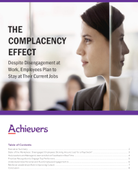 The Complacency Effect: Despite Disengagement, Employees Plan to Stay at Their Jobs