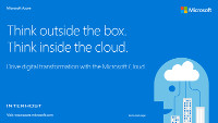 Think Outside the Box. Think Inside the Cloud