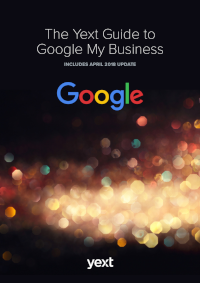 The Yext Guide to Google My Business