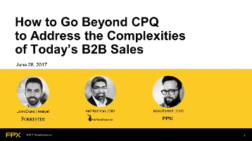 [Webinar] Why the Complexities of B2B Sales Require Thinking Beyond Today's CPQ