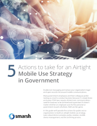 5 Actions for An Airtight Mobile Use Strategy in Government