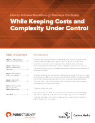 How to Achieve Breakthrough Business Continuity - While Keeping Costs and Complexity Under Control