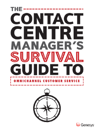 The Contact Centre Manager's Survival Guide to Omnichannel Customer Service