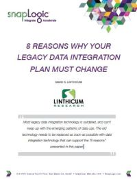 8 Reasons Why your Legacy Data Integration Plan Must Change