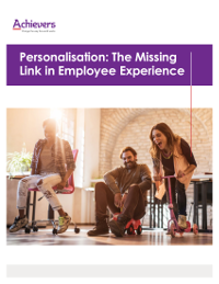 Personalisation: The Missing Link in Employee Experience
