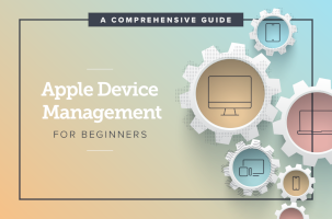 Apple Device Management For Beginners
