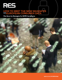 How to Meet the New Mandates for European Consumer Data - How the IT Department can assist