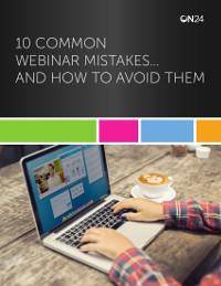 10 Common Webinar Mistakes… And How to Avoid Them