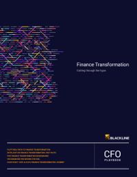 Finance Transformation: Cutting Through the Hype