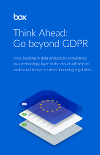 Think Ahead: Go Beyond GDPR